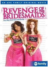 Die Rache der Brautjungfern - Poster
