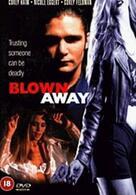 Blown Away - Ausgelöscht