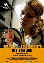 Heimat-Fragmente - Die Frauen