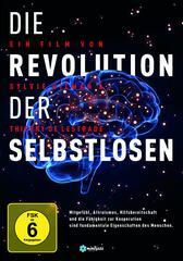 Die Revolution der Selbstlosen