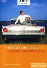 Strangers in the Night: The Bert Kaempfert Story