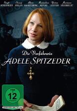 Die Verführerin Adele Spitzeder