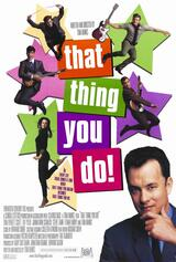 That Thing You Do! - Poster