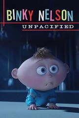 Binky Nelson Unpacified - Poster