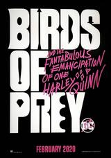 Birds of Prey: The Fantabulous Emancipation of One Harley Quinn - Poster