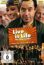 Live Is Life - Die Spätzünder Poster