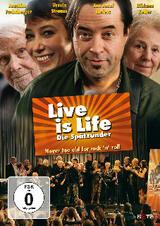 Live Is Life - Die Spätzünder - Poster