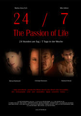 24/7 the Passion of Life