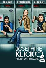 Josephine Klick - Allein unter Cops - Poster