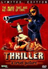 Thriller - ein unbarmherziger Film