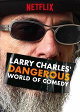 Larry Charles' gefährliche Welt der Comedy - Poster