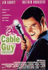 Cable Guy - Die Nervensäge - Poster