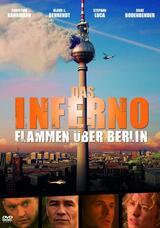 Das Inferno - Flammen über Berlin - Poster