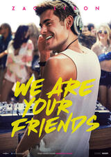 We Are Your Friends - Poster