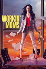 Workin' Moms - Staffel 4 - Poster
