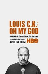 Louis C.K.: Oh My God - Poster