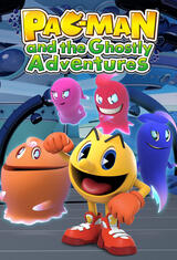 Pac-Man and the Ghostly Adventures - Poster