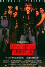 Dangerous Minds - Wilde Gedanken Poster