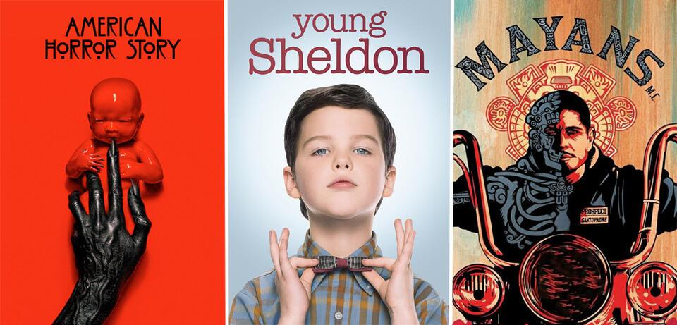 American Horror Story/Young Sheldon/Mayans M.C.