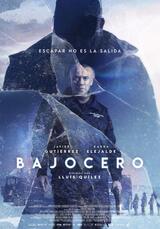Bajocero (Unter Null) - Poster