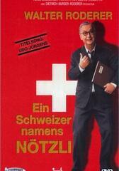 Ein Schweizer Namens Nötzli