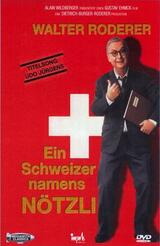 Ein Schweizer Namens Nötzli - Poster
