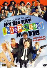 My Big Fat Independent Movie - Poster
