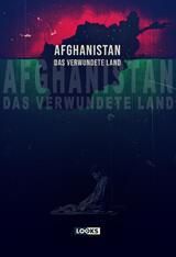 Afghanistan - Das verwundete Land - Poster