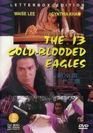 The 13 Cold Blooded Eagles