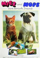 Miez und Mops - Zwei tierische Freunde - Poster