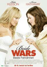 Bride Wars - Beste Feindinnen - Poster