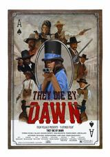 They Die by Dawn - Poster