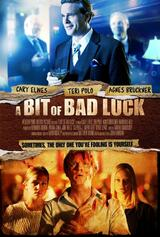 A Bit of Bad Luck - Poster