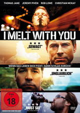 I Melt with You - Poster