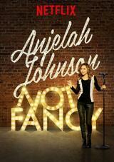 Anjelah Johnson: Not Fancy - Poster