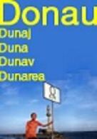 Donau, Duna, Dunaj, Dunav, Dunarea