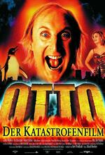 Otto - Der Katastrofenfilm Poster