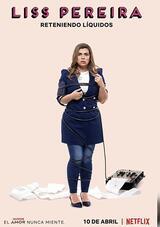 Liss Pereira: Flüssigkeiten zurückhalten - Poster