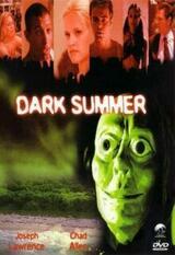 Dark Summer - Poster
