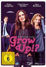 Grow up!? Erwachsen werd' ich später Poster