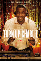 Turn Up Charlie  - Poster