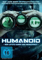 Humanoid - Der letzte Kampf der Menschheit