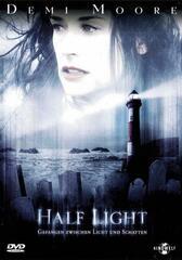Half Light - Gefangen zwischen Licht und Schatten