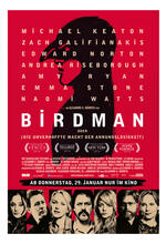 Birdman oder die unverhoffte Macht der Ahnungslosigkeit Poster