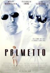 Palmetto - Poster