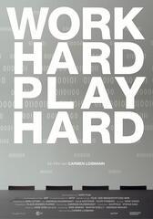 Work Hard - Play Hard