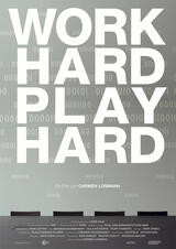 Work Hard - Play Hard - Poster