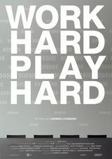 Work Hard - Play Hard - Poster