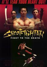 Shootfighter - Der Kampf um den höchsten Preis
