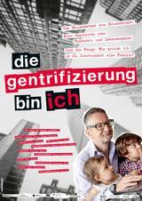 Die Gentrifizierung bin ich - Poster